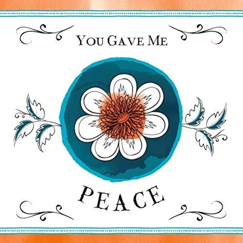 "Am I crazy? ""You Gave Me Peace"" cd cover"