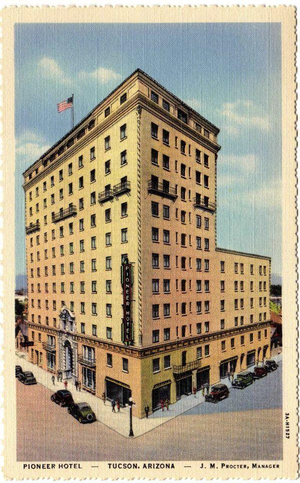 Pioneer Hotel, Tucson, Arizona
